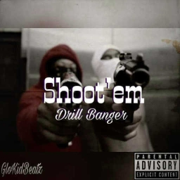 Cover of track **Shots** (*Drill/Trap Banger*) by GloKidBeatz