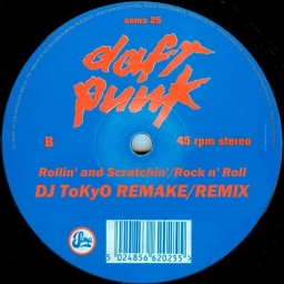 Cover of track Daft Punk - Rollin' and Scratchin'/Rock n' Roll (DJ ToKyO REMAKE/MIX) by DJ ToKyO