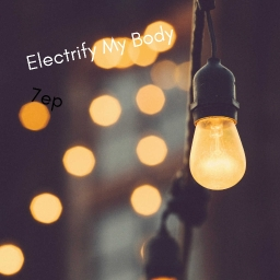 Cover of track Electrify My Body by 7ep (NEON Nation)