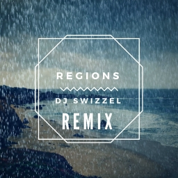 Cover of track Regions [Remix] by TheRealDJSwizzel