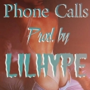 Cover of track Phone Calls by LILHype