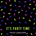 Cover of album IT'S PARTY TIME! by CrzySkull Music