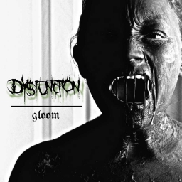 Cover of track Dysfunction - Gloom [Gloom EP] by Dysfunction