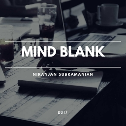 Cover of track Mind Blank by Ninja Subramanian