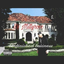 Cover of track Unfineshed Business by dj_millyrocc