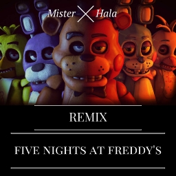 Cover of track five nights at freddy's by Mister Hala