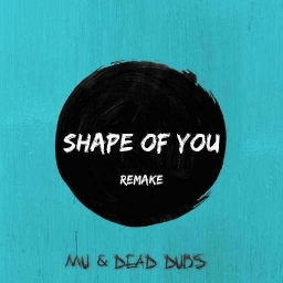Cover of track Ed Sheeran - Shape of You ( Dead Dubs and Mentally Unstable remake ) by Nik
