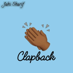 Cover of track Clapback by Jahi Sharif