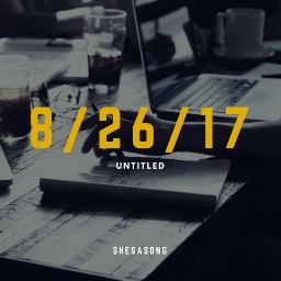 Cover of track Untitled 8/26/17 by shesasong