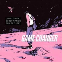 Cover of track Game Changer by Anxada