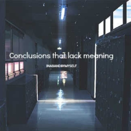 Cover of track conclusions that lack meaning l Lofi Hip Hop by IN A BAND BY MYSELF