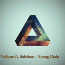 Cover of track Vulkron ft. Sub4sax - Young Gods by Vulkron