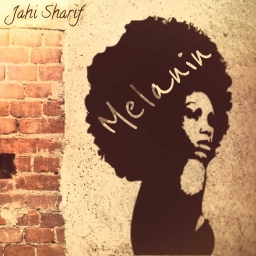 Cover of track Melanin by Jahi Sharif