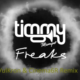 Cover of track Timmy Trumpet - Where da freaks at (Cinema6R & Vulkron Remix) by Cinema6R