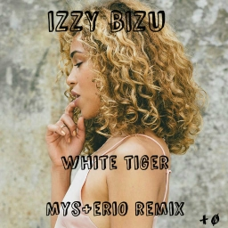 Cover of track Izzy Bizu - White Tiger (Mys+eri0 Remix) by Mys+eri0