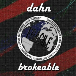 Cover of track Brokeable by DAHN