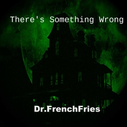 Cover of track There's Something Wrong by WrongFrenchFries