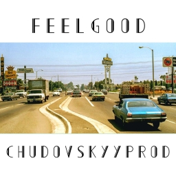 Cover of track F E E L G O O D by Chudovskyy