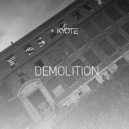 Cover of track Demolition by Kyote