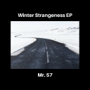 Cover of album Winter Strangeness EP by Mr. 57