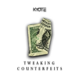 Cover of track Tweaking Counterfeits by Kyote