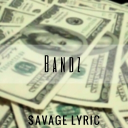 Cover of track Playboi Carti Type Beat-Bandz (Prod. $avage lyric) by ⛥$avage Lyric ™⛥