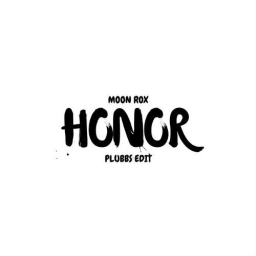 Cover of track Moon Rox - Honor (PLUBBS Edit) by Snio, but frightening