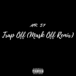 "Cover of track ""Trap Off"" (Remastered & Bass Boosted) by Mr. 57  무서운"