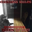 Cover of track Darkness Rules [Sides Of Me] by DjDominik45