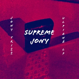 Cover of track SUPREME JONY (X PHOTOSONO) by JONY TRIZZ