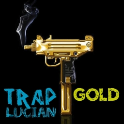 Cover of track Trap GOLD(BEST) by LucianMNK