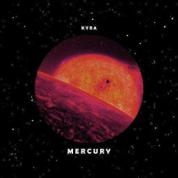 Cover of track Mercury by Kyba