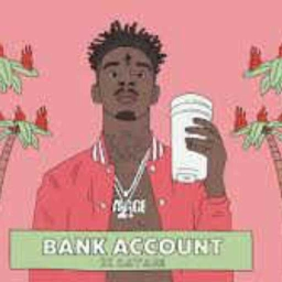 Cover of track 21 Savage - Bank Account (GMONEY INSTRUMENTAL REMAKE) by 0700194