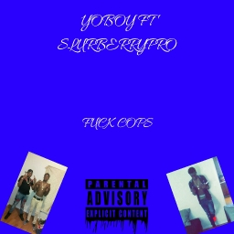 Cover of track Yoboy ft SlurberryPro STFU by yobo433
