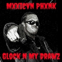Cover of track Glock N My Drawz by Mxxicvn Phxnk (PM)