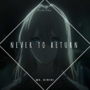 Cover of track Never To Return... by Rin Minato