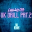 Cover of album UK DRILL PRT.2 by LIKKLEDOTZ O.T.B ™✪