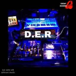 Cover of track JUST SOME  SOFT DIFFERNT CHORD's by D.E.R