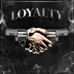 Cover of track Loyality by KTA DJ