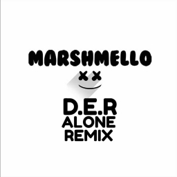 Cover of track MARSHMELLO ALONE (D.E.R REMIX) by D.E.R