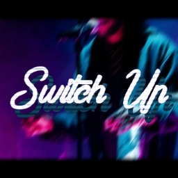 Cover of track Switch Up by 4WkxK