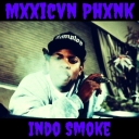 Cover of track Indo Smoke by Mxxicvn Phxnk (PM)