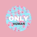 Avatar of user Only Human (New Music)