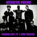 Cover of track Phonked Out, Pt. 1 (New Version) by Mxxicvn Phxnk (PM)