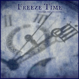Cover of track Freeze Time - Manse (MJT Remake) by MJT