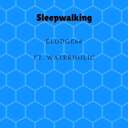 Cover of track Sleepwalking by elodge66