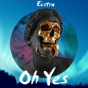 Cover of track Oh Yes (Unmastered) by Ecstra