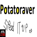 Cover of album Potatoraver - Speed It Up EP (Deluxe Version) by Audiotool Hardcore