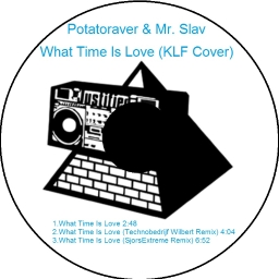 Cover of track Potatoraver & Mr. Slav - What Time Is Love (KLF Cover) by Audiotool Hardcore