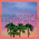 Cover of track Tropika - Tokofa x Chocolate by Psychedelic Chocolate